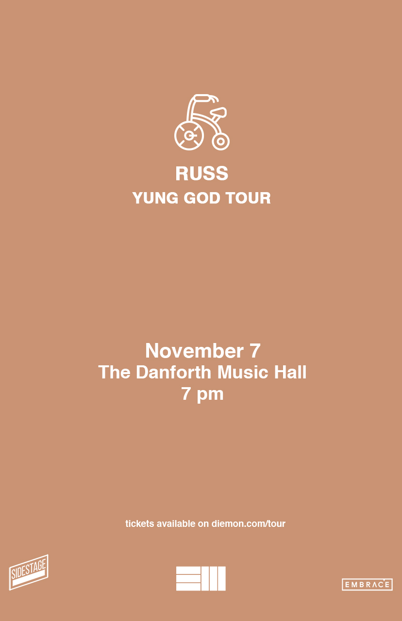 Russ: Young God Tour – Embrace Presents